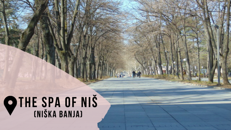 The quiet Niška Banja (The spa of Niš)