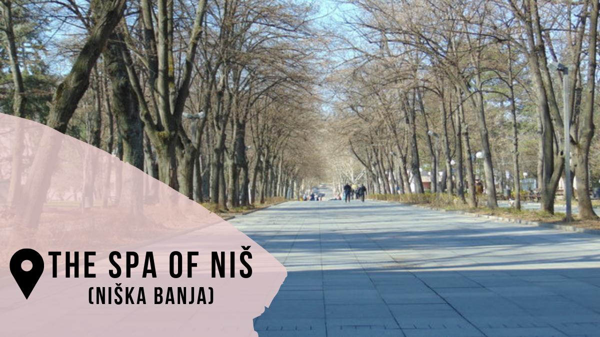 The quiet Niška Banja (The spa of Niš)