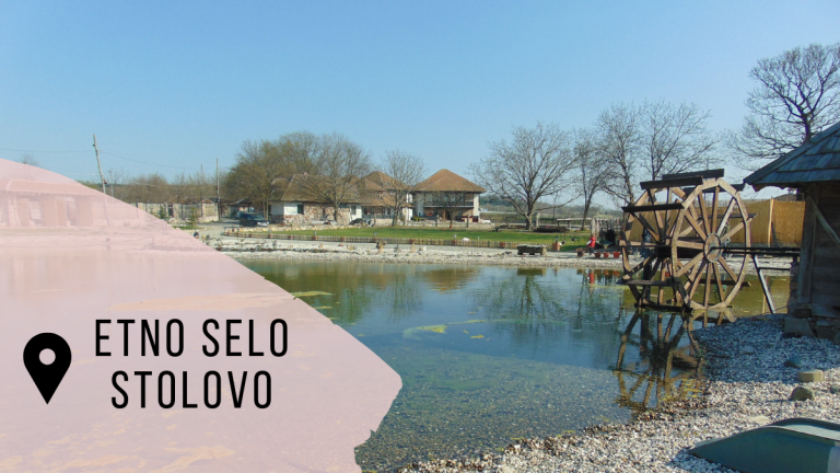 Ethno village Stolovo – a quick stop along the highway
